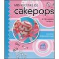 Mis recetas de cakepops, Silvina Bermingham