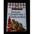 Dulces, conservas y embutidos, Choly Berreteaga