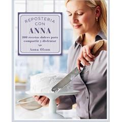 Reposteria Con Anna, Anna Olson